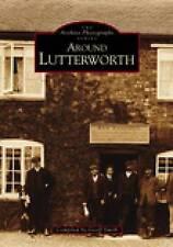 Smith-Around Lutterworth  BOOK NEW