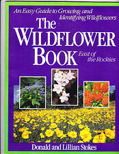 Wildflower Book: East of the Rockies  An Easy Guide to Growing and Identifying