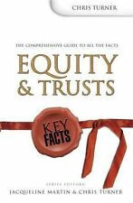 Equity and Trusts (Key Facts), Chris Turner, Jacqueline Martin