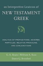 An Interpretive Lexicon of New Testament Greek : Analysis of Prepositions,...