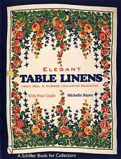 Elegant Table Linens : From Weil and Durrse including Wilendur -425 color photos