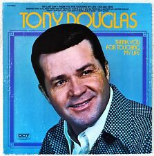 Tony Douglas Thank You For Touching My Life LP Vinyl NM Last Day His and Hers