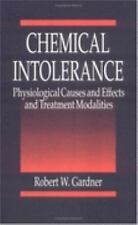 Chemical Intolerance: Physiological Causes and Effects and Treatment M-ExLibrary