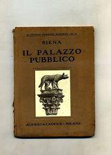 SIENA - IL PALAZZO PUBBLICO # Alfieri e Lacroix 1913