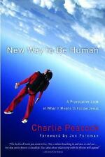 New Way to Be Human: A Provocative Look at What It Means to Follow Jesus, Charli