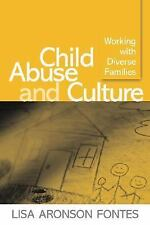 Child Abuse and Culture : Working with Diverse Families by Lisa Aronson...