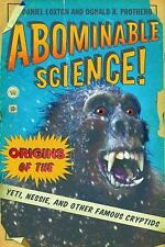 Abominable Science!: Origins of the Yeti, Nessie, and Other Famous Cryptids, Pro