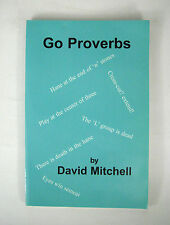 Go Proverbs David Mitchell 2001 First Printing Game Paperback English