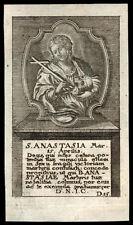 santino incisione 1700 S.ANASTASIA V.M.