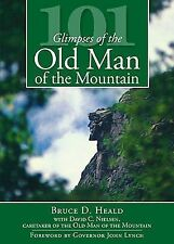 Natural History: 101 Glimpses of the Old Man of the Mountain by David C....
