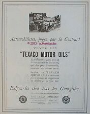 PUBLICITE TEXACO MOTOR OIL AUTOMOBILISTE THE TEXAS COMPANY DE 1924 FRENCH AD PUB
