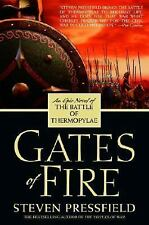 Gates of Fire : An Epic Novel of the Battle of Thermopylae by Steven...