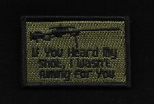 IF YOU HEARD MY SHOT  COMBAT TACTICAL BADGE MORALE  VELCRO MILITARY PATCH