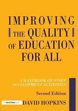 Improving the Quality of Education for All: A Handbook of Staff Development...