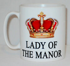 Lady Of The Manor Mug Can Be Personalised Funny Great Gift Mum Nan Gran Gift