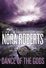Circle Trilogy: Dance of the Gods 2 by Nora Roberts (2016, Paperback)