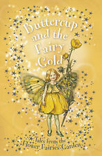 Buttercup and the Fairy Gold (Flower Fairies Secret Stories) Pippa Le Quesne Ver