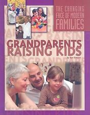 Grandparents Raising Kids (Changing Face of Modern Families)
