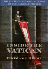 Inside the Vatican: The Politics and Organization of the Catholic Chur-ExLibrary