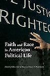 Race, Ethnicity, and Politics: Faith and Race in American Political Life...