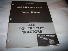 "Original Massey-Harris 555 ""G"" ""K"" ""LP"" Tractor Operator's Manual"