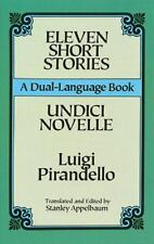 Eleven Short Stories/Undici Novelle A Dual-Language Book English and Italian