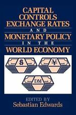 Capital Controls, Exchange Rates, and Monetary Policy in the World Economy...