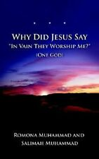 "Why Did Jesus Say ""In Vain They Worship Me?"" (One God)"