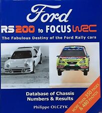 Livre Ford RS 200 to Focus WRC Book by Philippe Olczyk