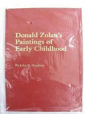 Donald Zolan's Paintings of Early Childhood by Donald Zolan and John D….NEW