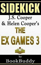 Sidekick for The Ex Games 3 by BookBuddy Staff (2014, Paperback)