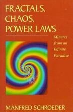 Fractals, Chaos, Power Laws: Minutes from an Infinite Paradise Schroeder, Manfr
