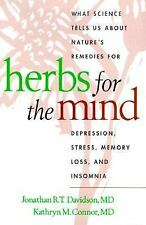 Herbs for the Mind: What Science Tells Us about Nature's Remedies for -ExLibrary