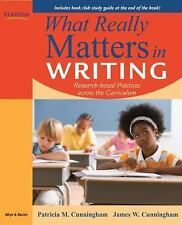 What Really Matters in Writing: Research-Based Practices Across the Curriculum,