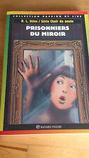 Chair de Poule n°4 - Prisonniers du miroir - R.L. Stine - Passion de lire (1995)