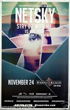 "NETSKY ""STAY UP WITH ME TOUR 2014"" SAN DIEGO CONCERT POSTER - Drum & Bass Music"