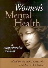 Women's Mental Health: A Comprehensive Textbook, Anita H. Clayton, Susan G. Korn