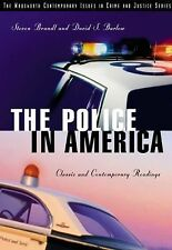 The Police in America: Classic and Contemporary Readings