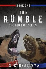 The Rumble by S. C. Beasley (2015, Paperback)