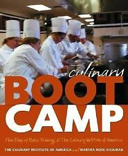 Culinary Boot Camp : Five Days of Basic Training at the Culinary Institute