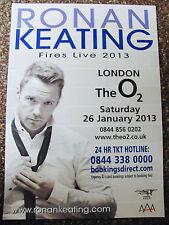 RONAN KEATING FIRES LIVE TOUR 2013 LONDON A4 POSTER BOYZONE
