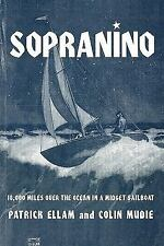 Sopranino by Colin Mudie and Patrick Ellam (2011, Paperback)