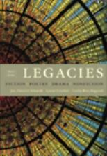 Legacies: Fiction, Poetry, Drama, Nonfiction