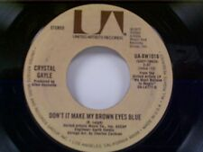 "CRYSTAL GAYLE ""DON'T IT MAKE MY BROWN EYES BLUE / IT'S ALL RIGHT WITH ME"" 45"