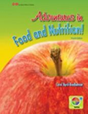 Adventures in Food and Nutrition! by Carol Byrd-Bredbenner 4th Ed., hard cover