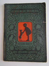 1930 ELSON-GRAY BASIC READER - RARE - FIRST DICK AND JANE BOOK PRE-PRIMER - RH-5
