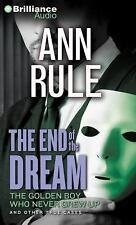 Ann Rule's Crime Files: The End of the Dream : The Golden Boy Who Never Grew...