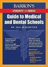 Barron's Guide to Medical and Dental Schools: 10th Edition
