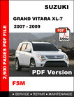 SUZUKI GRAND VITARA XL7 XL-7 2007 - 2009 FACTORY SERVICE REPAIR WORKSHOP MANUAL