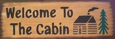 Welcome To The Cabin Lodge Country Rustic Primitive Wood Sign Home Decor